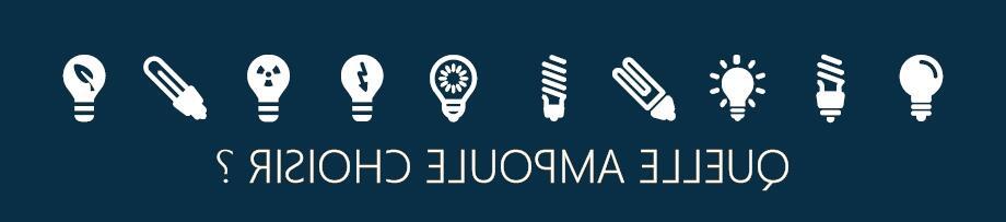 Comment savoir quel ampoule mettre ?